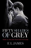 Fifty Shades of Grey. Movie Tie-in Edition - E. L. James - филм